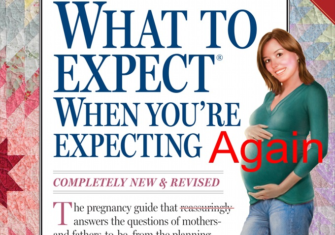 What to expect when your expecting again